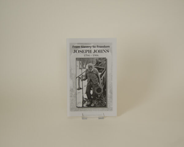 From Slavery to Freedom: Joseph Johns